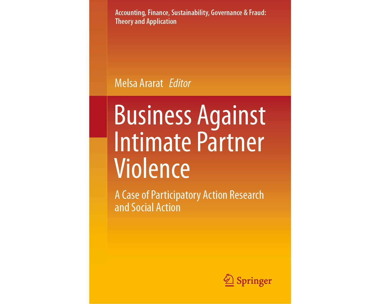 Business Against Intimate Partner Violence/A Case of Participatory Action Research and Social